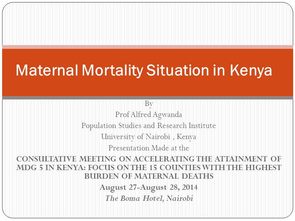 Maternal Mortality Situation in Kenya