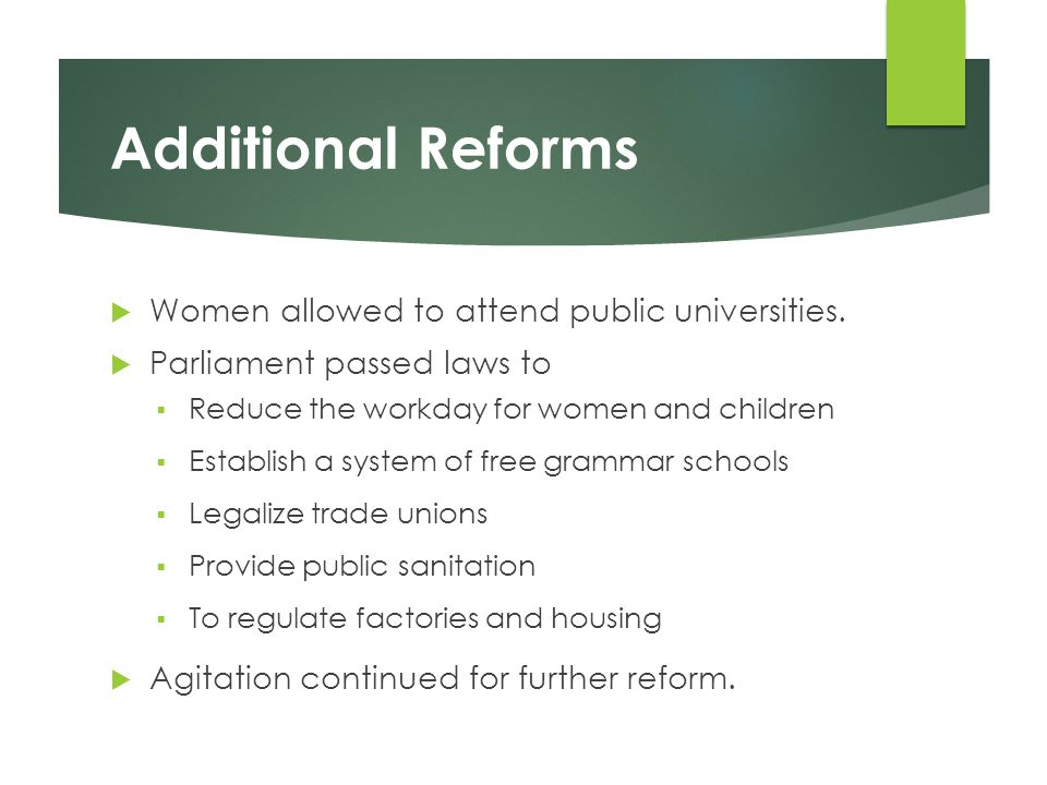 Additional Reforms Women allowed to attend public universities.