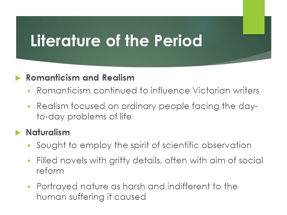 the influence of realism on literature The literary impact (henry james and realism) free essay reviews realism can be described as a free flowing movement leading toward a great influence.