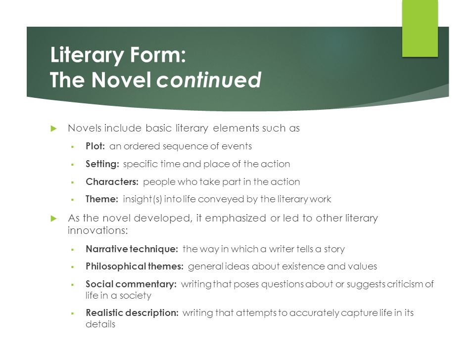 Literary Form: The Novel continued