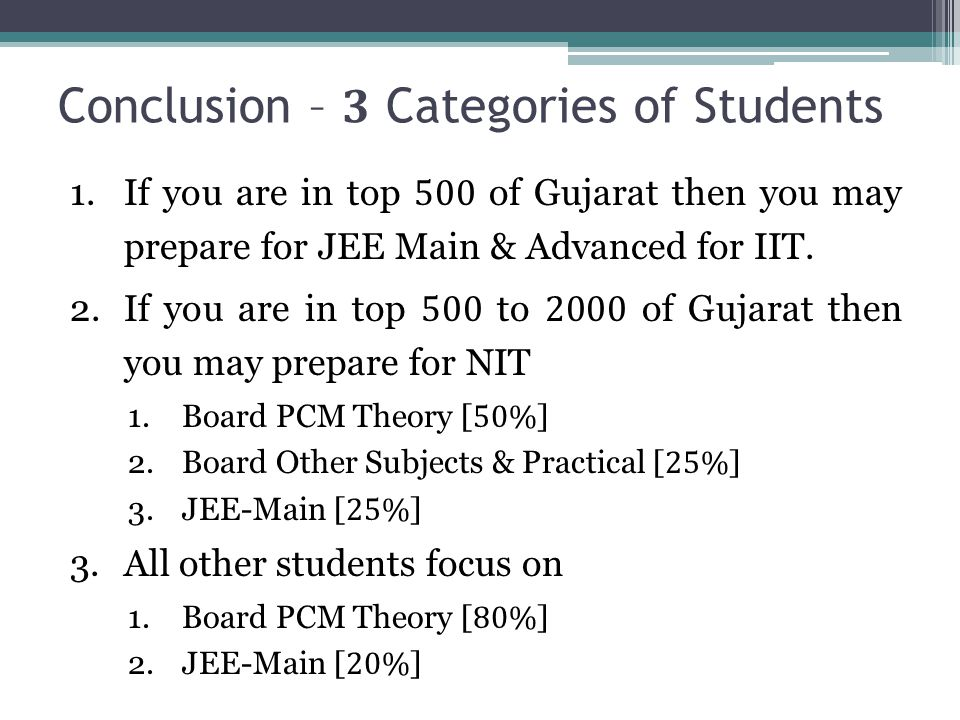 Conclusion – 3 Categories of Students