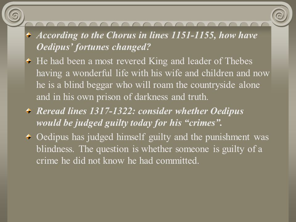 According to the Chorus in lines 1151-1155, how have Oedipus' fortunes changed