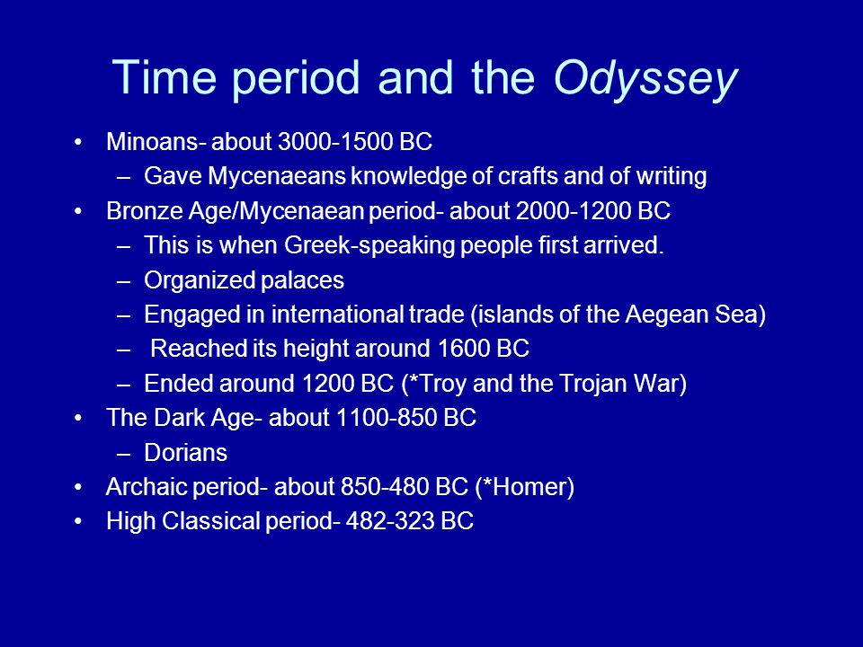 Time period and the Odyssey