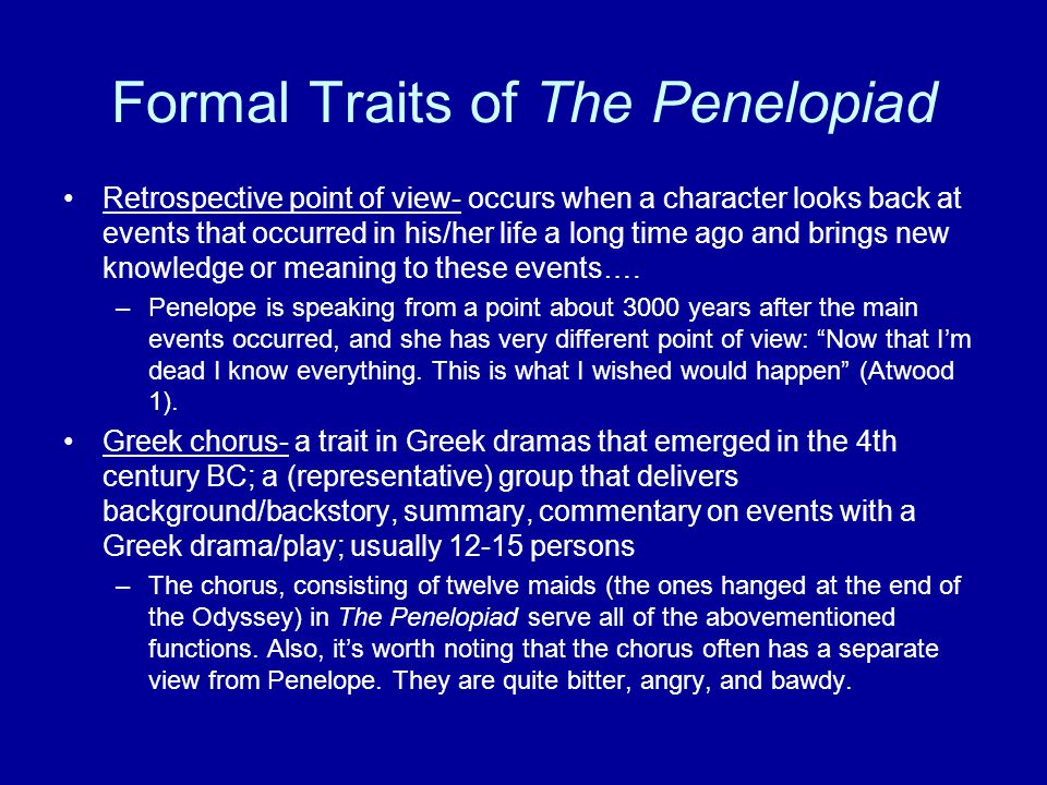Formal Traits of The Penelopiad