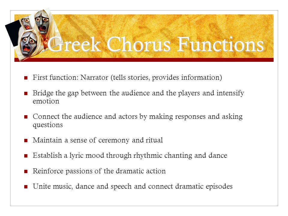 Greek Chorus Functions