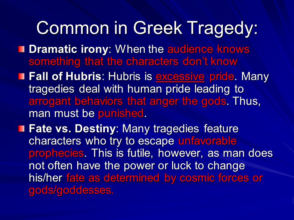 Common in Greek Tragedy: