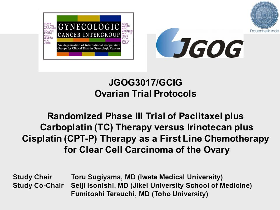 Ovarian Trial Protocols Randomized Phase III Trial of Paclitaxel plus