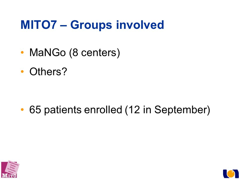 MITO7 – Groups involved MaNGo (8 centers) Others