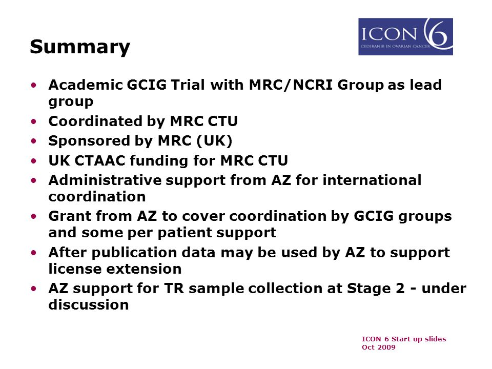 Summary Academic GCIG Trial with MRC/NCRI Group as lead group