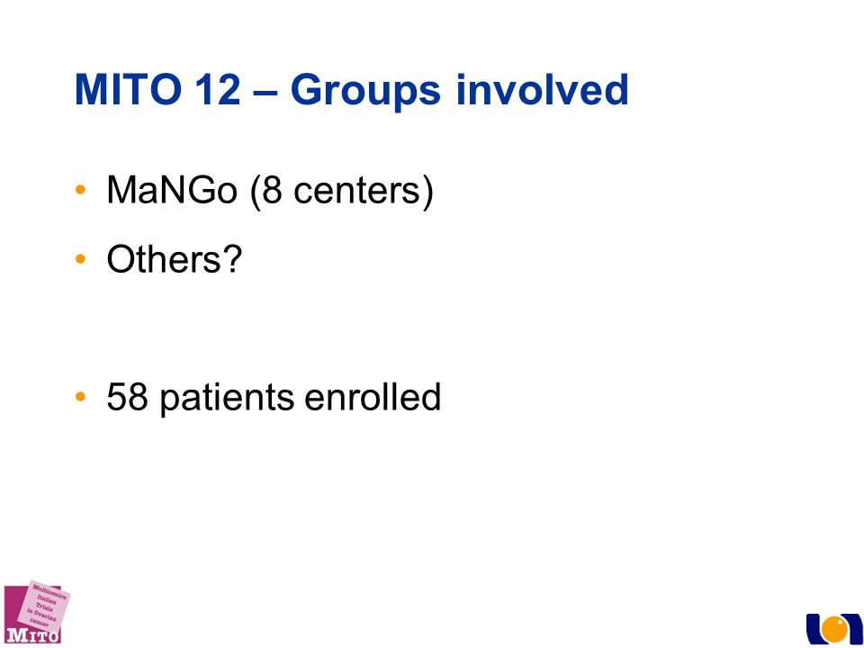 MITO 12 – Groups involved MaNGo (8 centers) Others