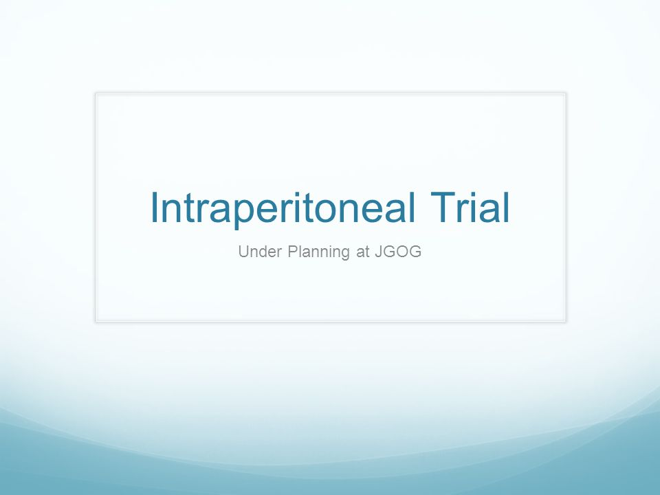 Intraperitoneal Trial