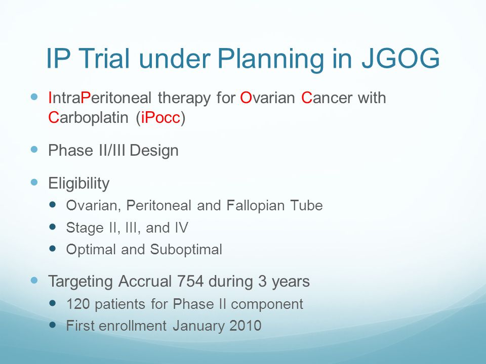IP Trial under Planning in JGOG