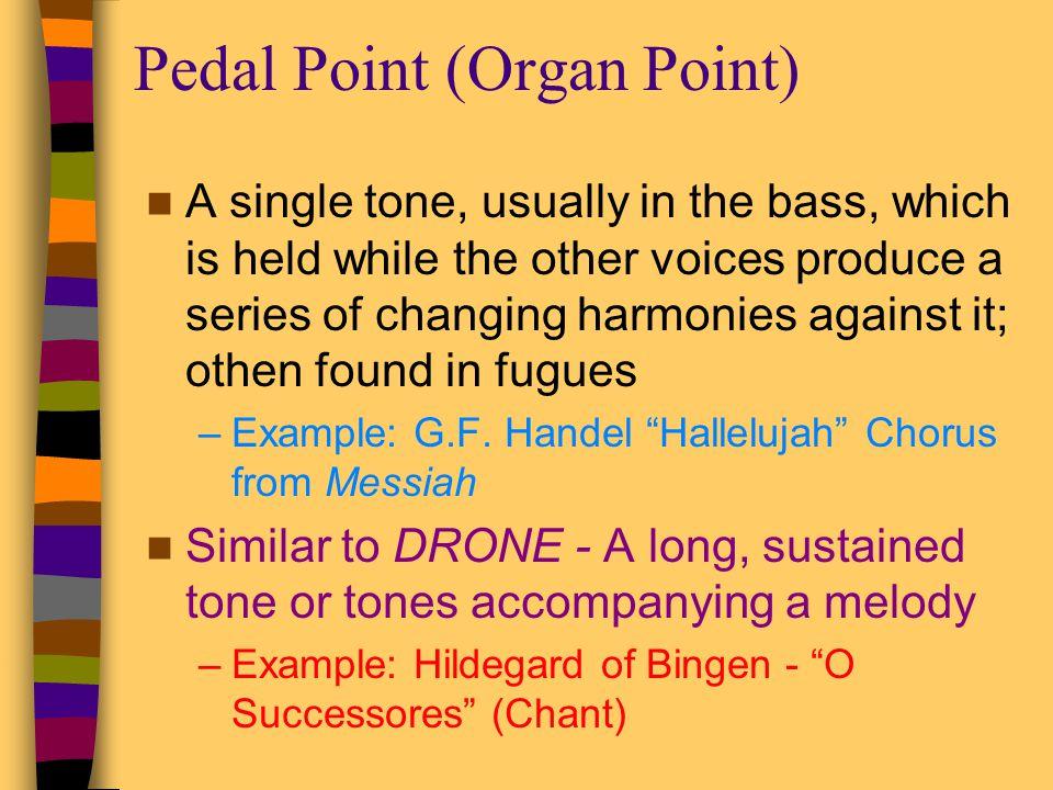 Pedal Point (Organ Point)