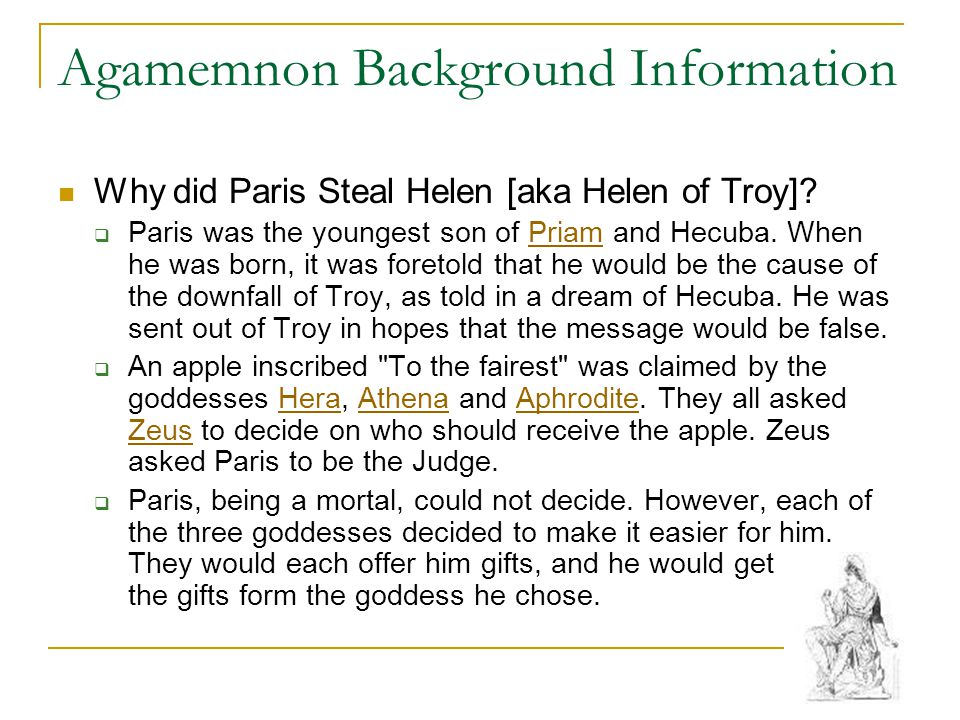 Agamemnon Background Information