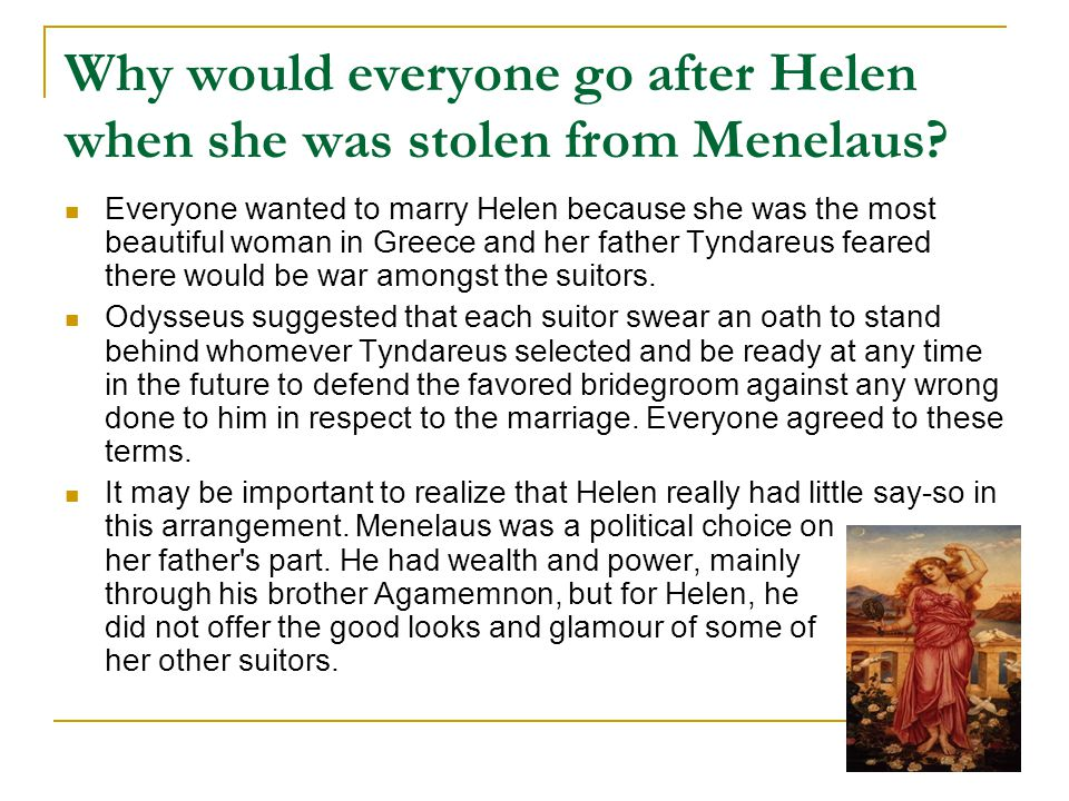 Why would everyone go after Helen when she was stolen from Menelaus