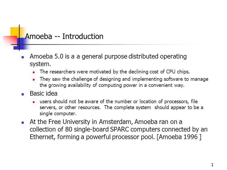 Amoeba -- Introduction