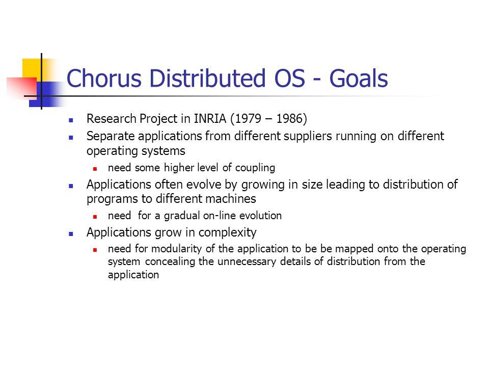 Chorus Distributed OS - Goals