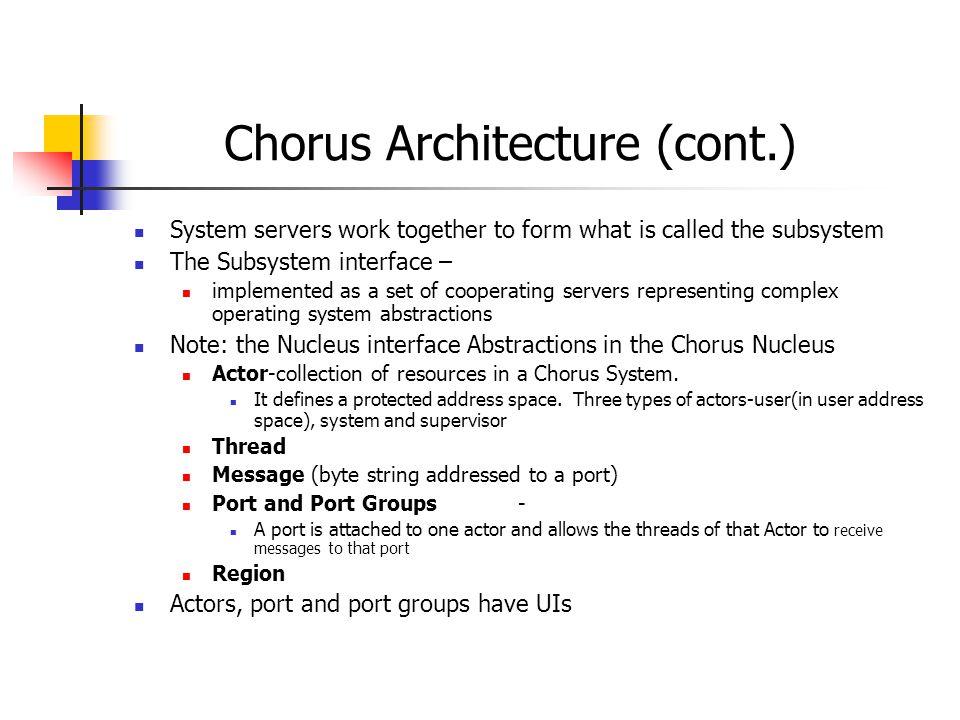 Chorus Architecture (cont.)