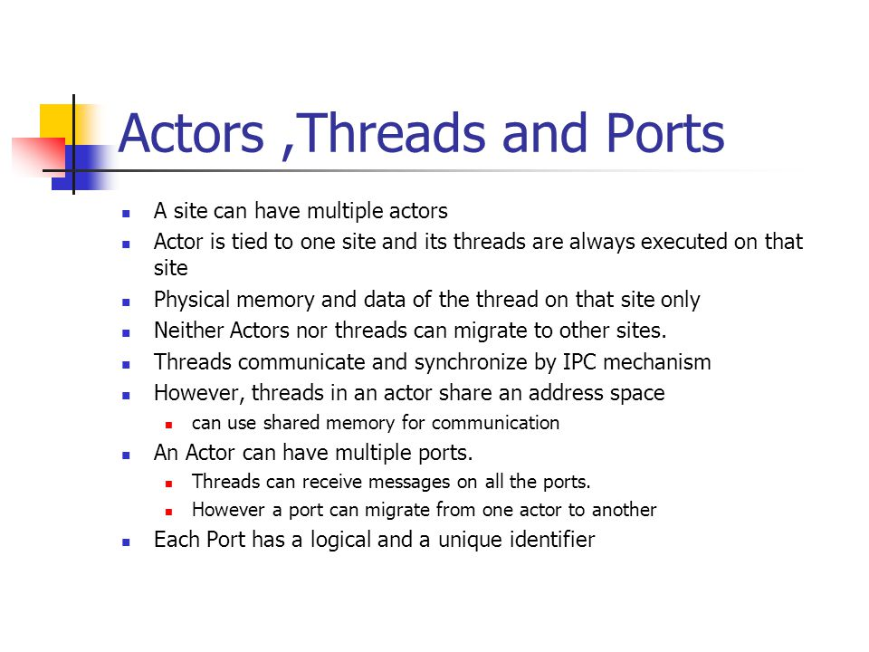 Actors ,Threads and Ports