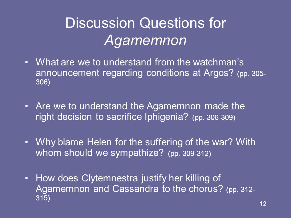 Discussion Questions for Agamemnon