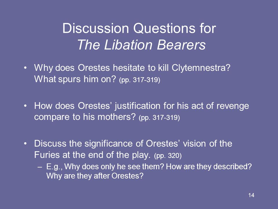 Discussion Questions for The Libation Bearers