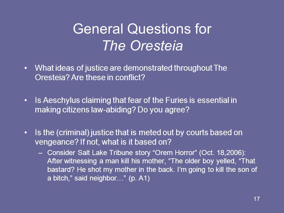 General Questions for The Oresteia