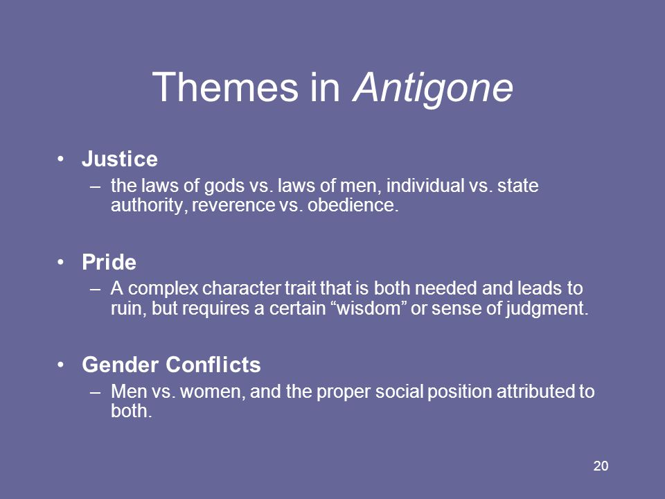 Themes in Antigone Justice Pride Gender Conflicts
