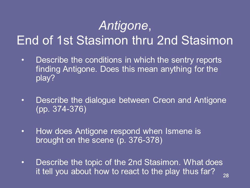 Antigone, End of 1st Stasimon thru 2nd Stasimon