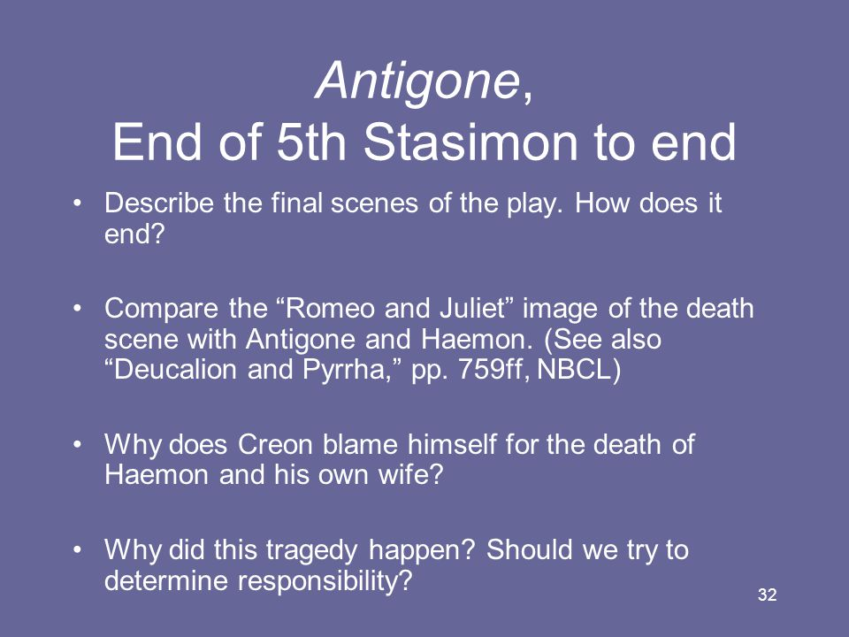 Antigone, End of 5th Stasimon to end