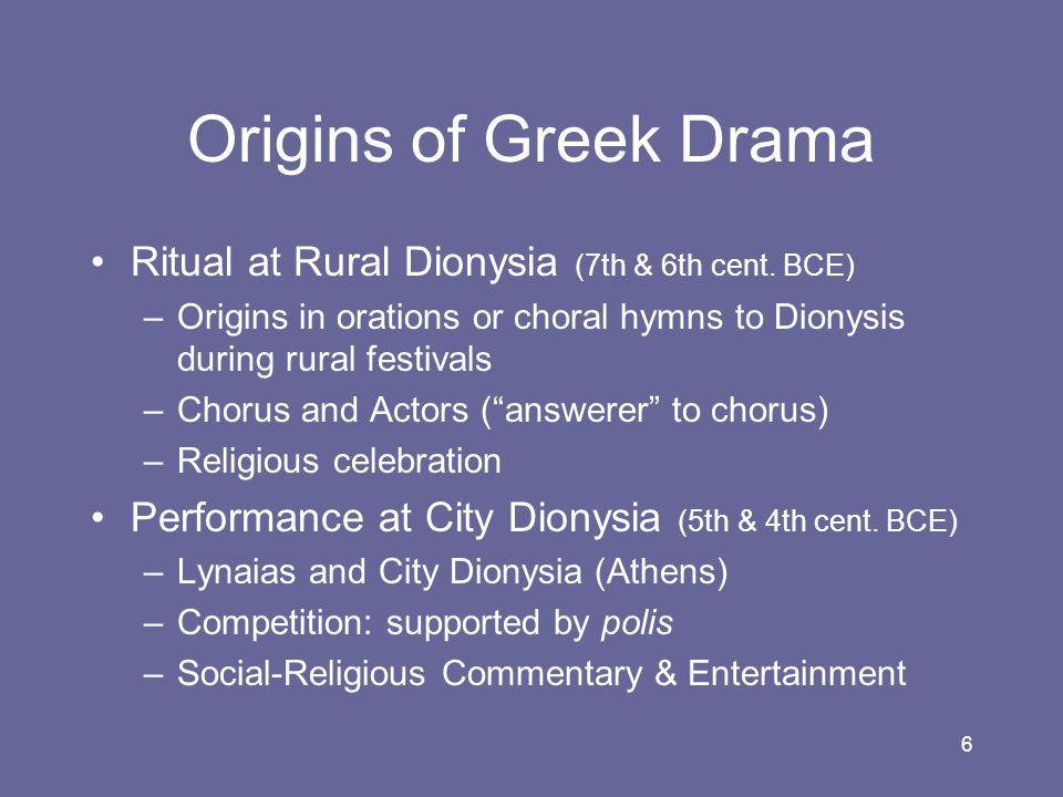 Origins of Greek Drama Ritual at Rural Dionysia (7th & 6th cent. BCE)