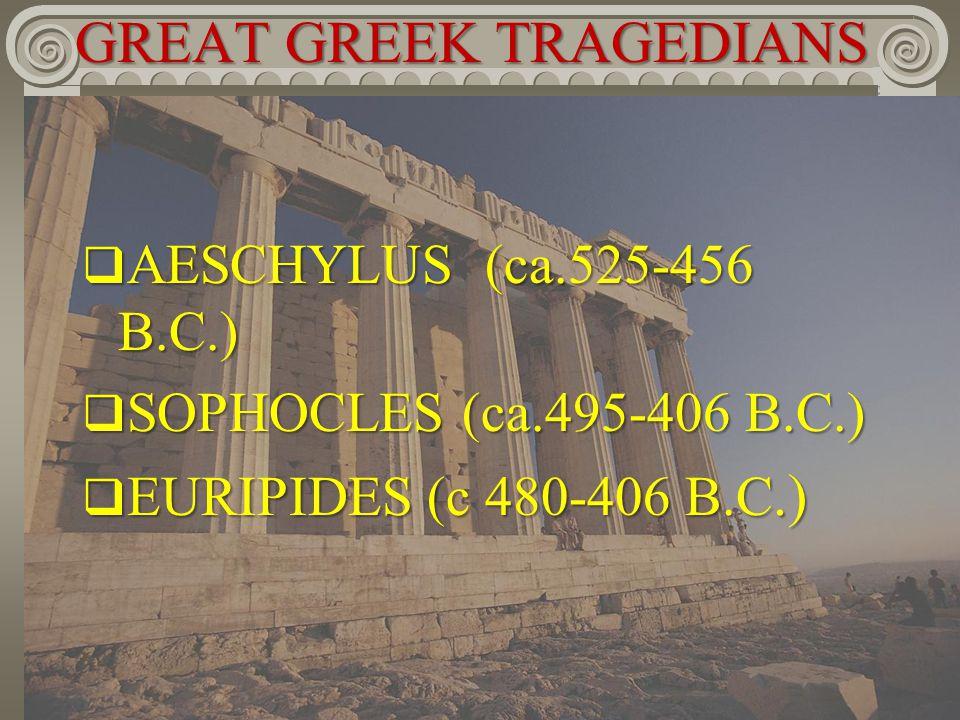 GREAT GREEK TRAGEDIANS