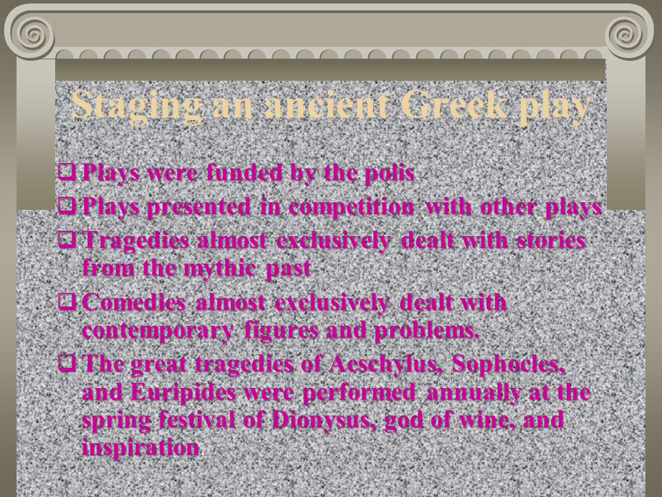 Staging an ancient Greek play