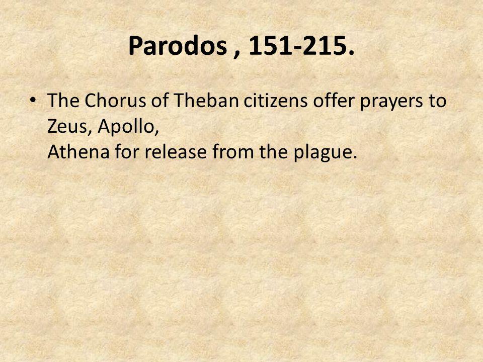 Parodos , 151-215.