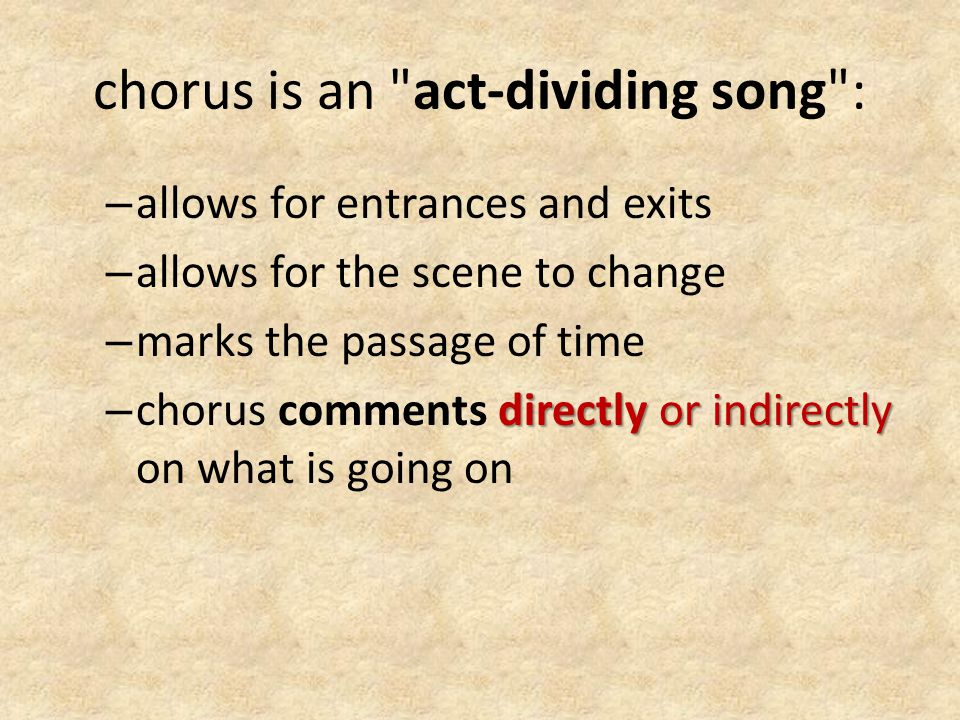 chorus is an act-dividing song :