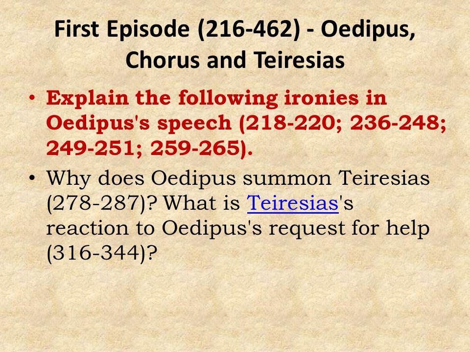 First Episode (216-462) - Oedipus, Chorus and Teiresias