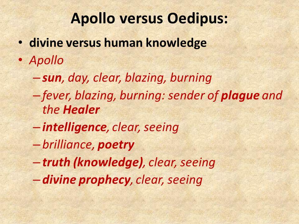 Apollo versus Oedipus:
