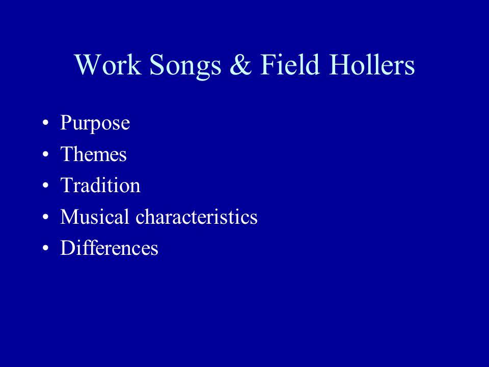 Work Songs & Field Hollers