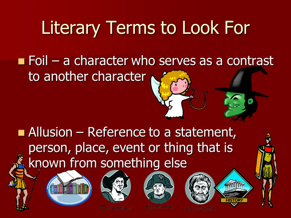 Literary Terms to Look For