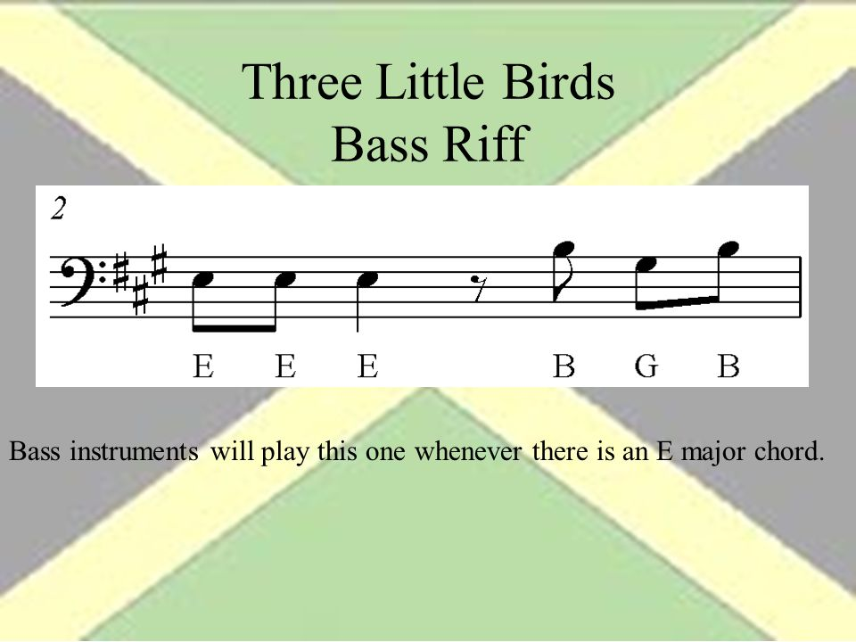 Three Little Birds Bass Riff