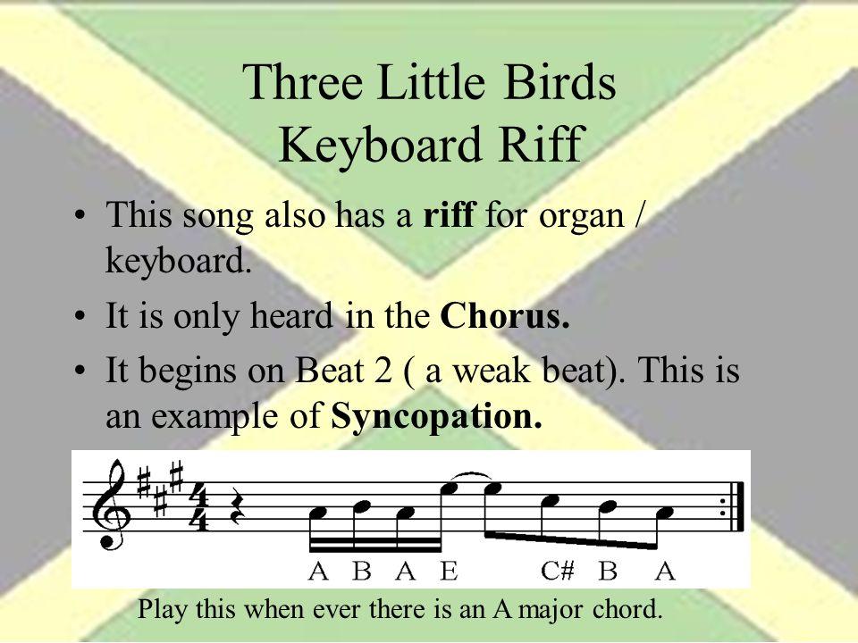 Three Little Birds Keyboard Riff