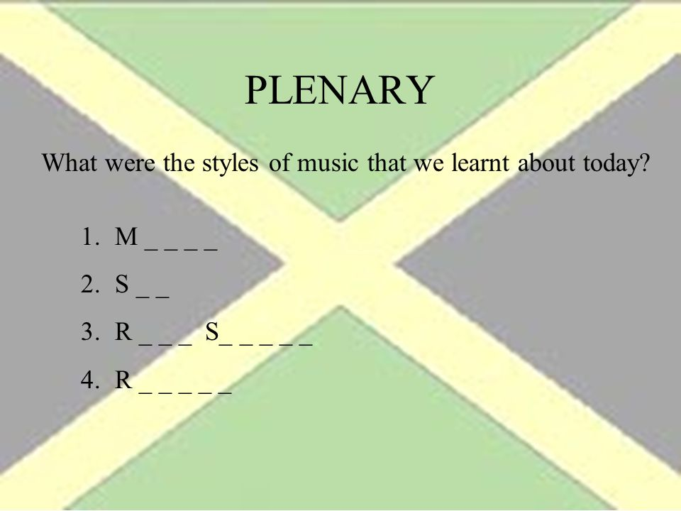 PLENARY What were the styles of music that we learnt about today