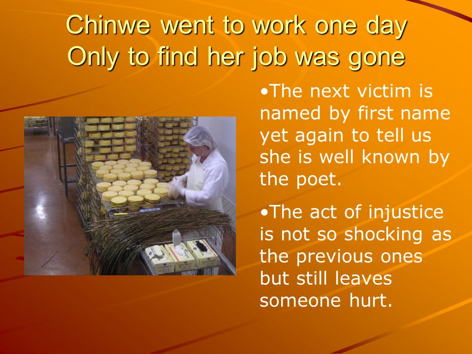 Chinwe went to work one day Only to find her job was gone
