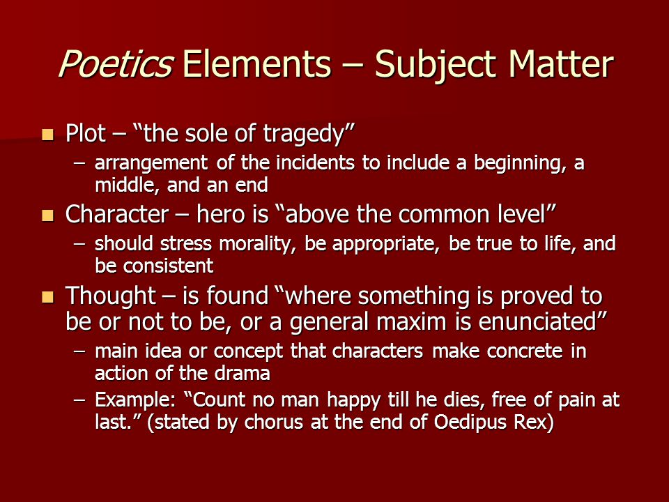Poetics Elements – Subject Matter