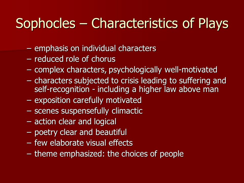 Sophocles – Characteristics of Plays