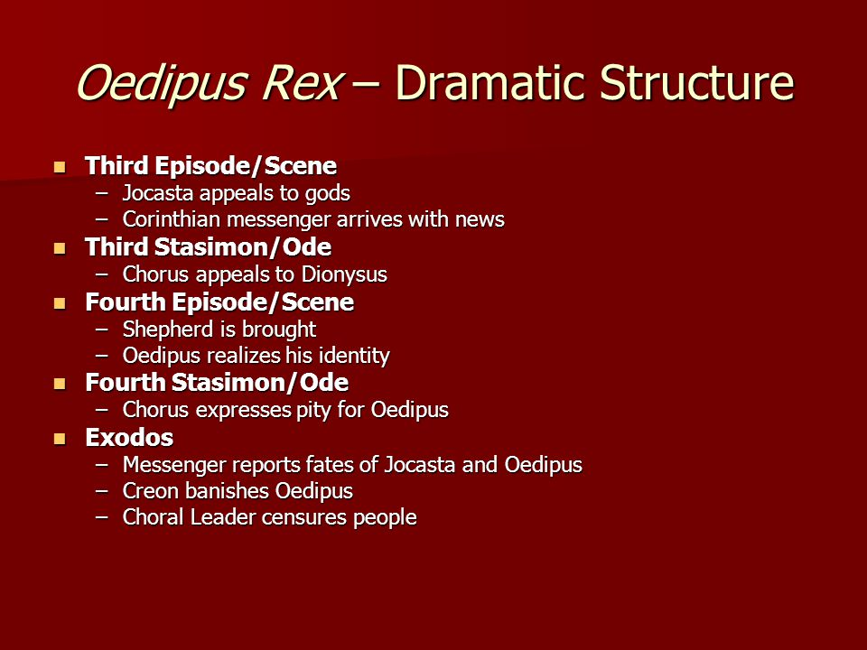 oedipus rex narrative structure Oedipus rex theme & plot since he is the missing link in oedipus' story oedipus rex is a marvel its plot-structure remains.