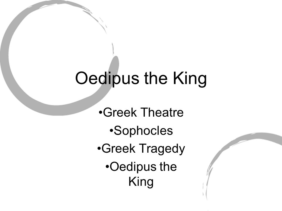 Greek Theatre Sophocles Greek Tragedy Oedipus the King