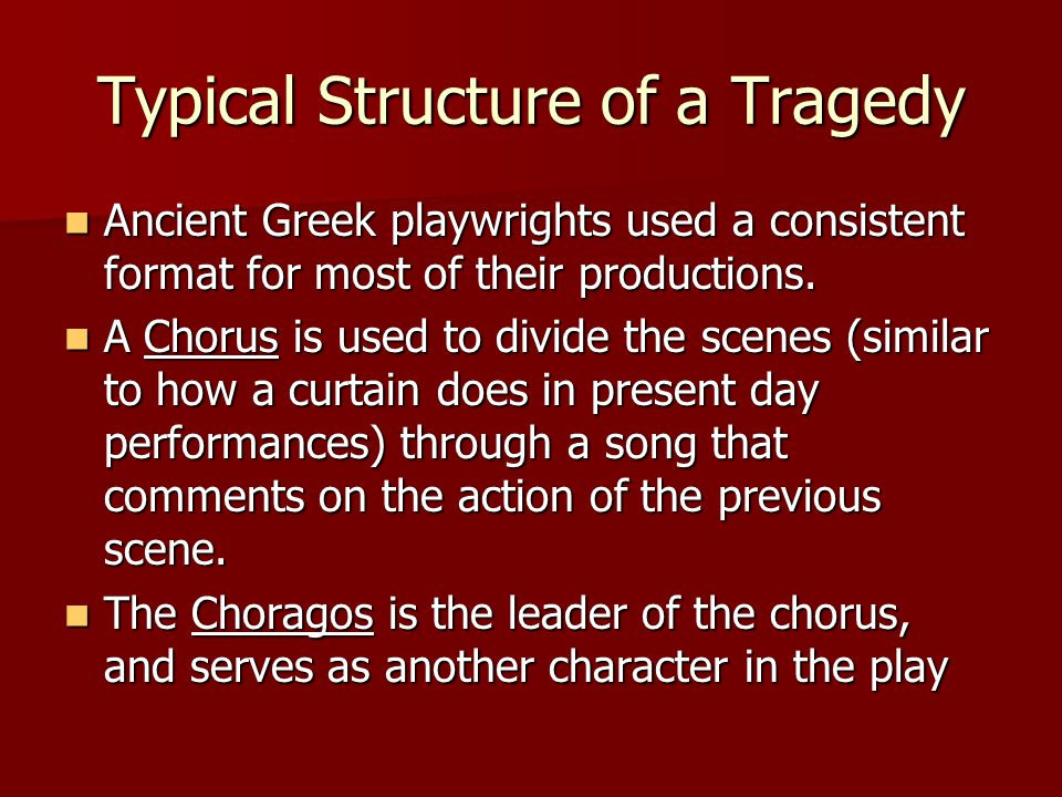 Typical Structure of a Tragedy