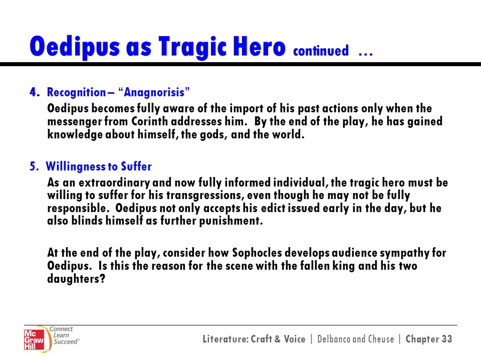 Oedipus as Tragic Hero continued …