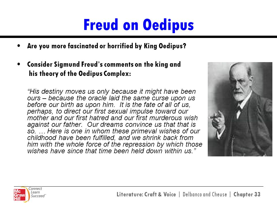Freud on Oedipus Are you more fascinated or horrified by King Oedipus