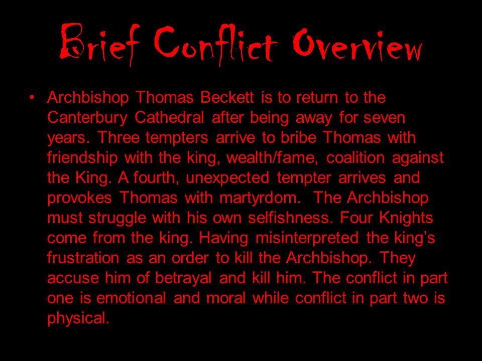 Brief Conflict Overview
